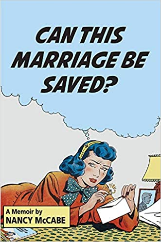 Can This Marriage Be Saved? A Memoir